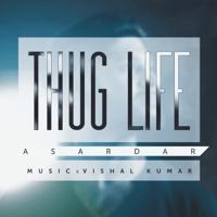 Thug Life Asardar MP3