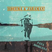 Fata Morgana Edeema & Jabaman