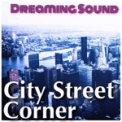 Free Download Dreaming Sound Street Sounds In the Afternoon Mp3
