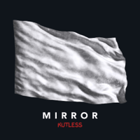 Mirror Kutless MP3
