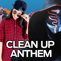 Clean up Anthem (feat. Sickick) Lilly Singh song