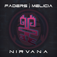 Nirvana (feat. Melicia) Faders