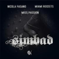 Simbad Nicola Fasano, Miami Rockets & Miss Passion