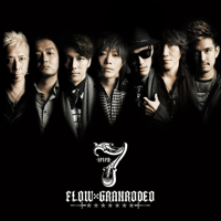 7 - Seven Flow & GRANRODEO