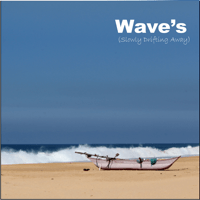 Wave's (Extended Remix) Just Like After