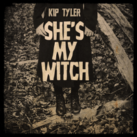 She's My Witch Kip Tyler