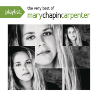 10,000 Miles Mary Chapin Carpenter