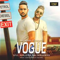 Vogue (feat. Pardhaan) Gill Ranjodh