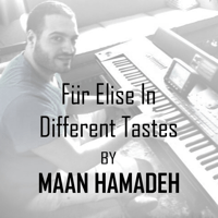 Für Elise in Different Tastes Maan Hamadeh MP3