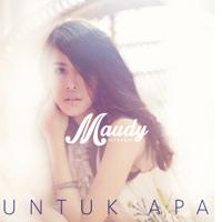 Untuk Apa Maudy Ayunda MP3