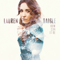 Loyal Lauren Daigle