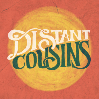 Are You Ready (On Your Own) Distant Cousins