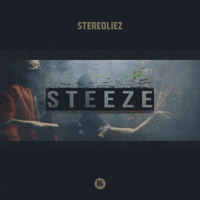 Steeze (Creaky Jackals Remix) Stereoliez MP3