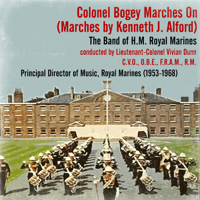 "Finale - Fanfare for Bugles, Trumpets and Band ""Salute For Heroes"" (from ""The Ceremony of Beating Retreat"") Colonel Bogey & H.M. Royal Marines conducted by Lieutenant-Colonel Vivian Dunn MP3"