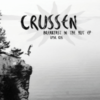 Breakfast in the Hut (Viken Arman Remix) Crussen