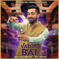 Vadda Bai Sharry Mann MP3