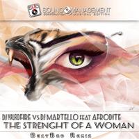 The Strenght of a Woman (feat. Afrodite) [BeatBro Instumental Radio Remix] DJ Fire & DJ Martello