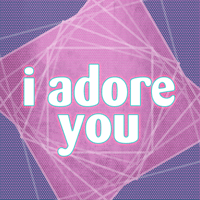 I Adore You I'm In You're Out