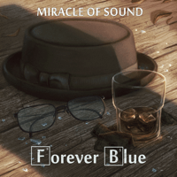 Forever Blue Miracle of Sound MP3