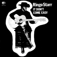 It Don't Come Easy Ringo Starr