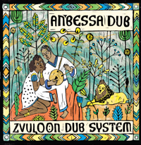 Yene Almaz Zvuloon Dub System
