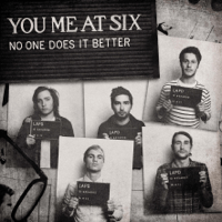 No One Does It Better You Me At Six MP3