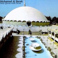 Ya Sin, Al Saffat, Al-Dukhan, Al-Jatheyah, Pt. 1 Mohammed Al Barrak