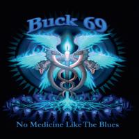 No Medicine Like the Blues Buck69 MP3