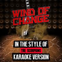 Wind of Change (In the Style of the Scorpions) [Karaoke Version] Ameritz Audio Karaoke