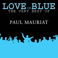 Love is blue Paul Mauriat