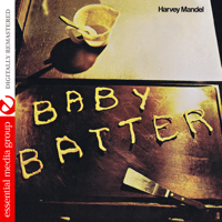 Baby Batter Harvey Mandel
