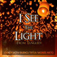 I See the Light (From
