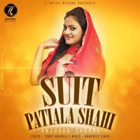 Suit Patiala Shai (feat. Harpreet Singh) Anjusha Sharma