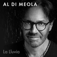 La Lluvia (feat. Philippe Saisse & Ivan Lopez) [Radio Remix] Al Di Meola