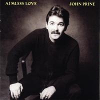 Unwed Fathers John Prine MP3