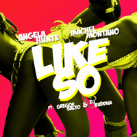 Like So (feat. Gregor Salto & DJ Buddha) Angela Hunte & Machel Montano