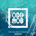 Free Download Odd Mob Into You (feat. Starley) [COMBO! Remix] Mp3
