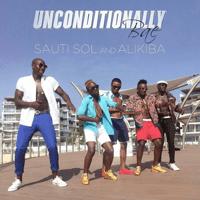 Unconditionally Bae Alikiba & Sauti Sol