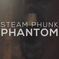 Phantom Steam Phunk MP3
