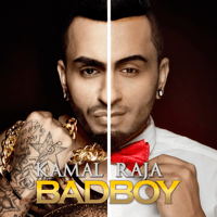 Bad Boy Kamal Raja