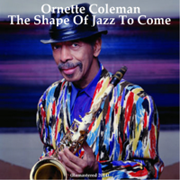 Peace (Remastered) Ornette Coleman