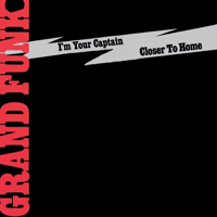 I'm Your Captain / Closer to Home (Medley) Grand Funk Railroad