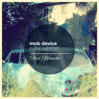In the Summer Mob Device