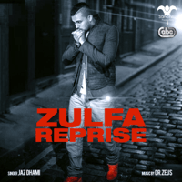 Zulfa (Reprise) [feat. Dr. Zeus] Jaz Dhami