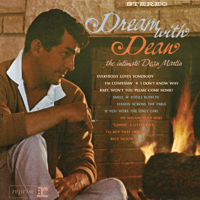 Baby, Won't You Please Come Home Dean Martin