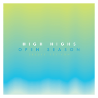 Open Season High Highs MP3
