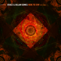 Here to Stay (feat. Zano) Atjazz & Jullian Gomes