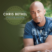 I Sing Praises to Your Name Chris Bethel MP3