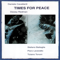 Times for Peace (with D. Redman) Daniele Cavallanti Quartet