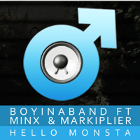 Hello Monsta (feat. Minx & Markiplier) Boyinaband